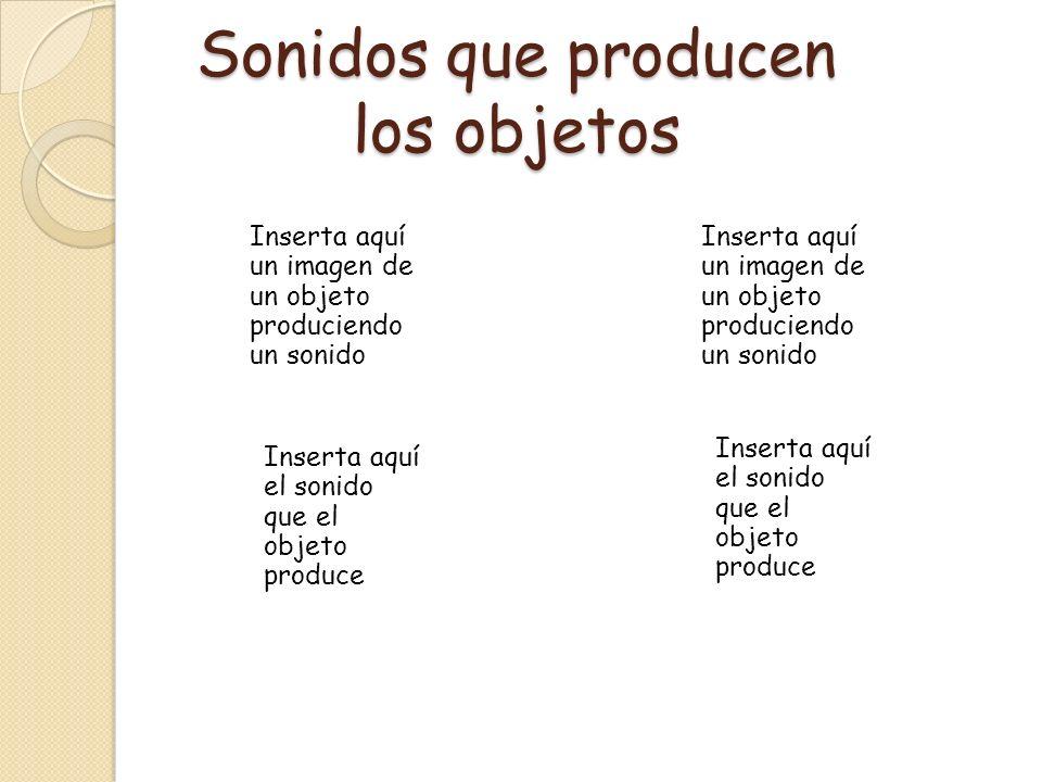 Sonidos que producen los objetos