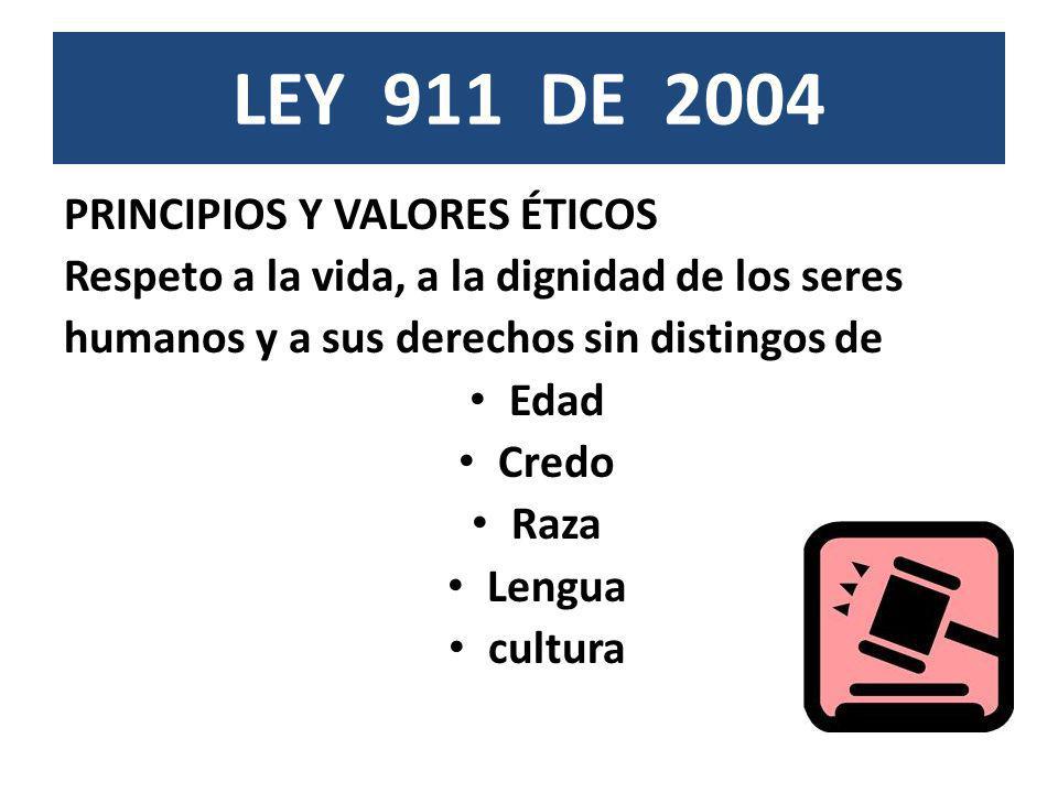 LEY 911 DE 2004 PRINCIPIOS Y VALORES ÉTICOS