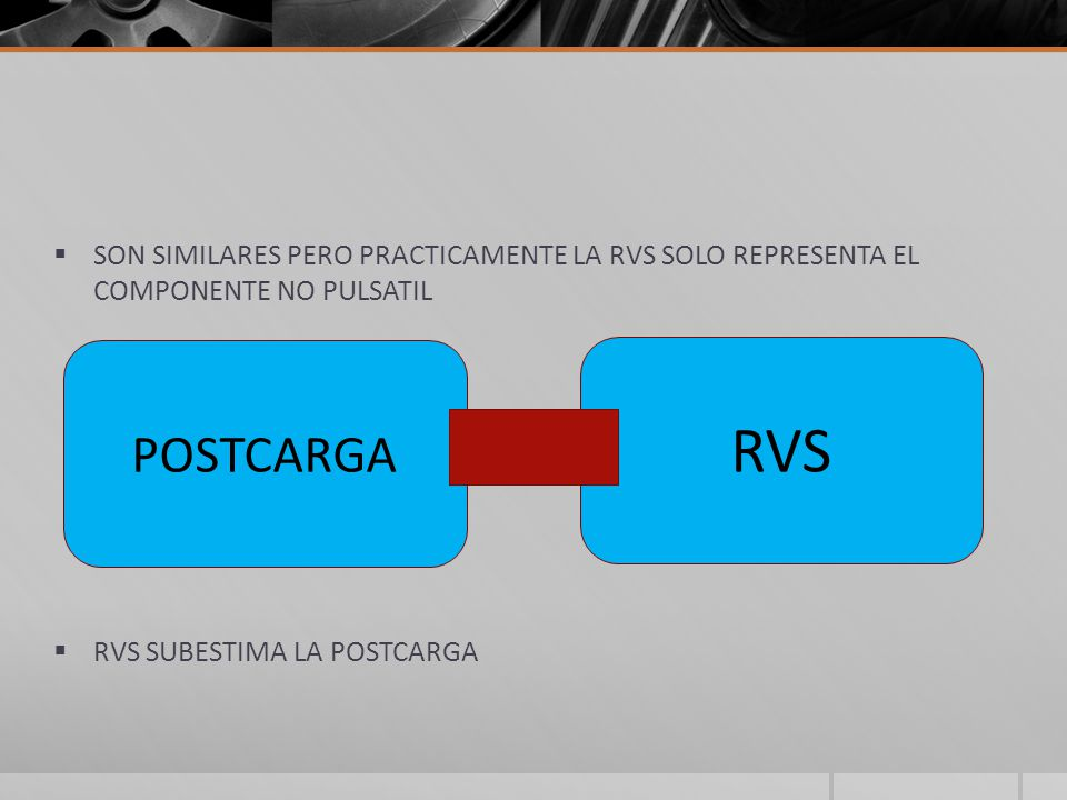 SON SIMILARES PERO PRACTICAMENTE LA RVS SOLO REPRESENTA EL COMPONENTE NO PULSATIL