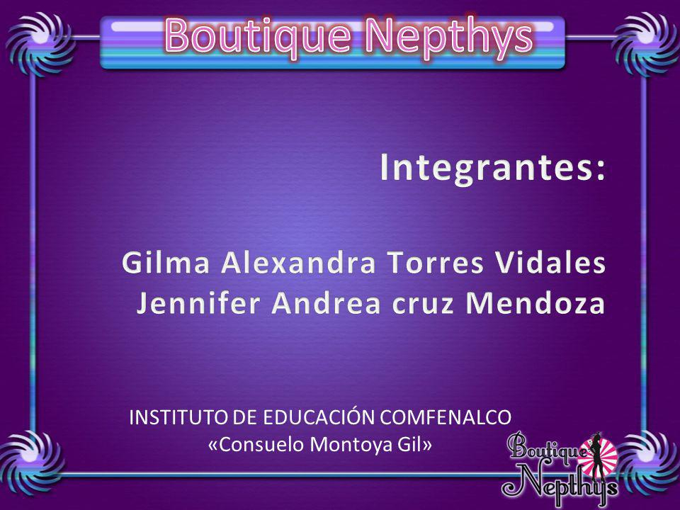 Integrantes: Gilma Alexandra Torres Vidales
