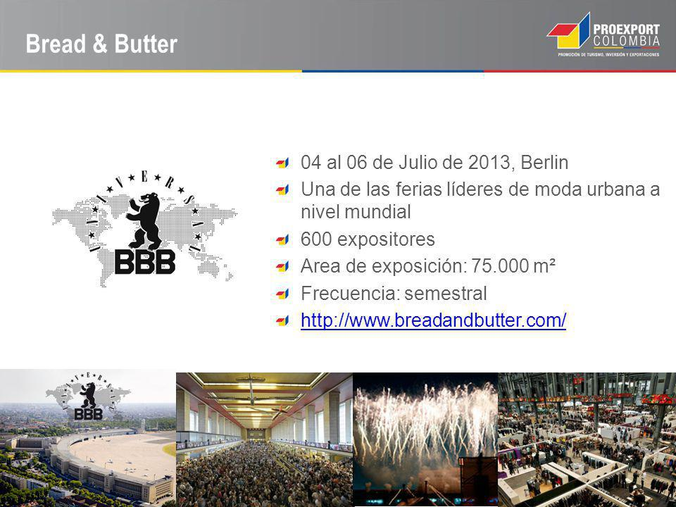 Bread & Butter 04 al 06 de Julio de 2013, Berlin