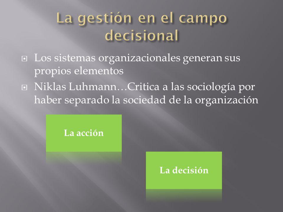 La gestión en el campo decisional