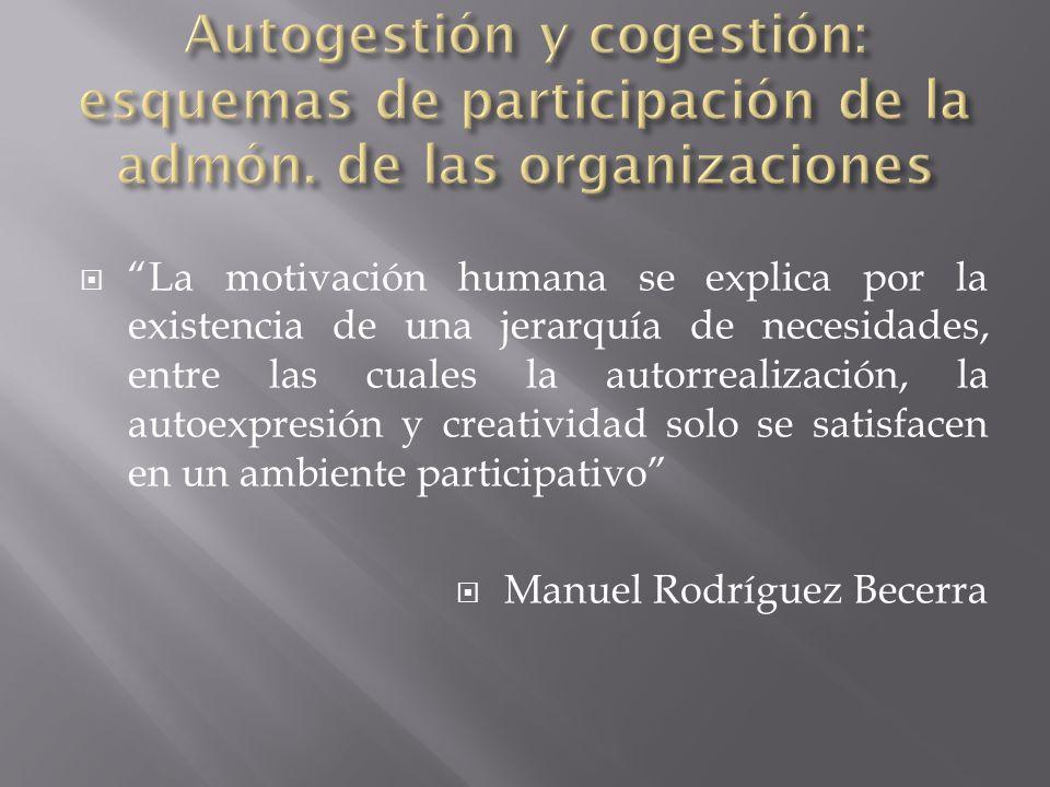 Autogestión y cogestión: esquemas de participación de la admón