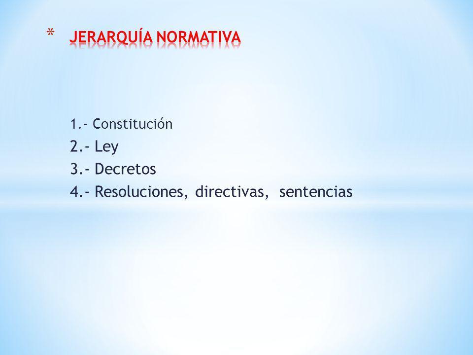 4.- Resoluciones, directivas, sentencias