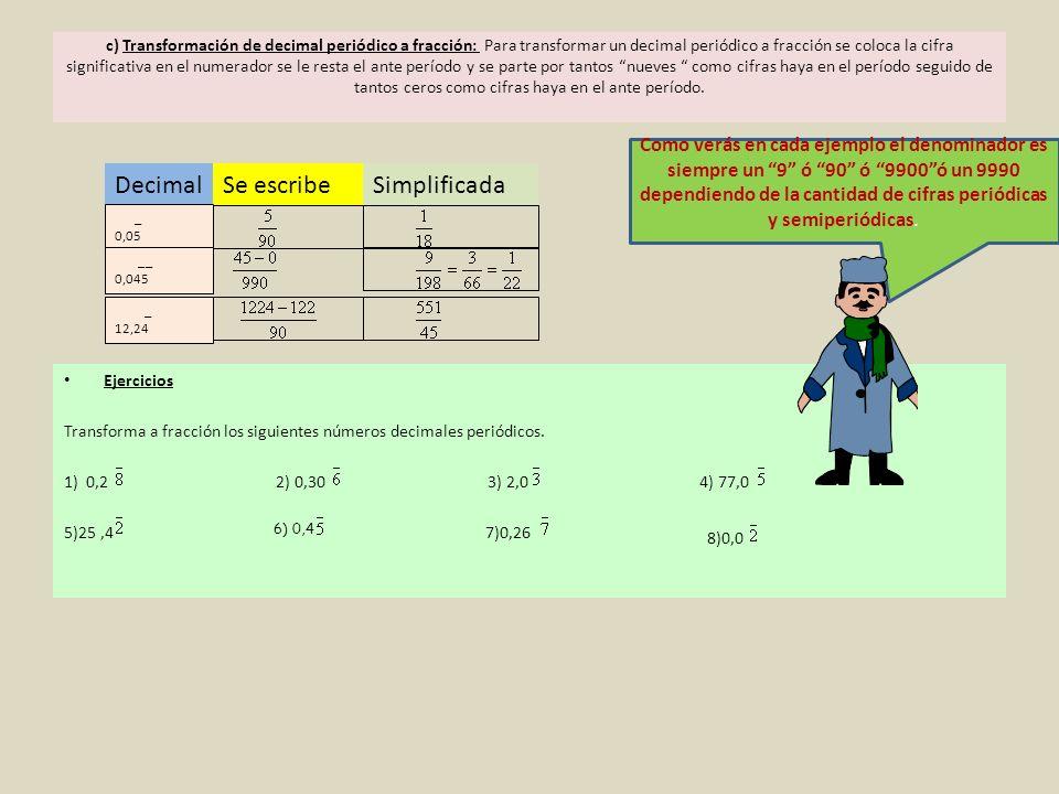 Decimal Se escribe Simplificada