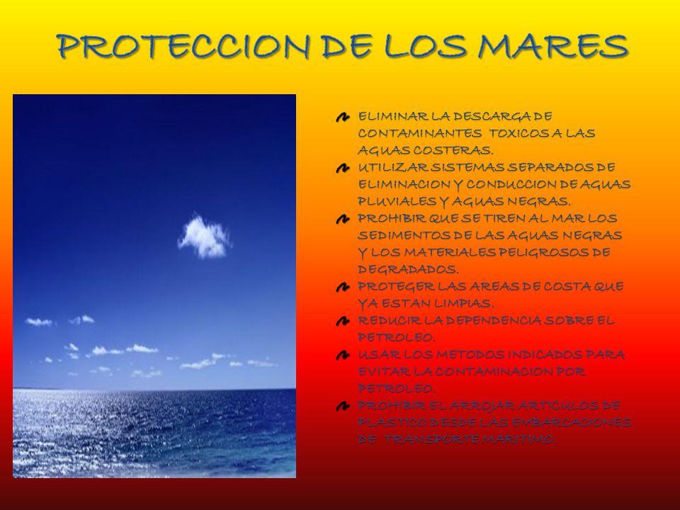 PROTECCION DE LOS MARES
