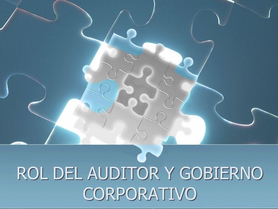 ROL DEL AUDITOR Y GOBIERNO CORPORATIVO