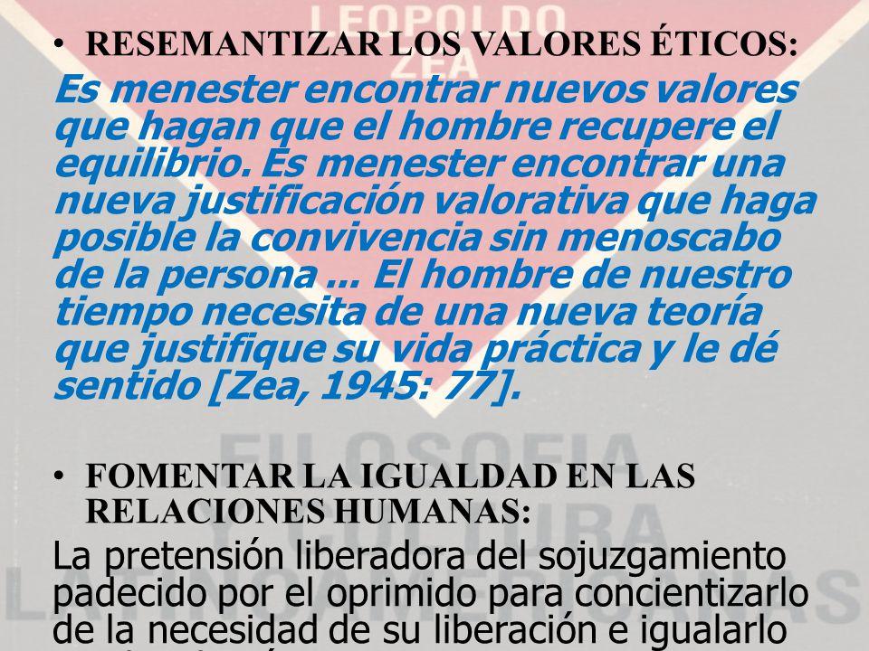 RESEMANTIZAR LOS VALORES ÉTICOS: