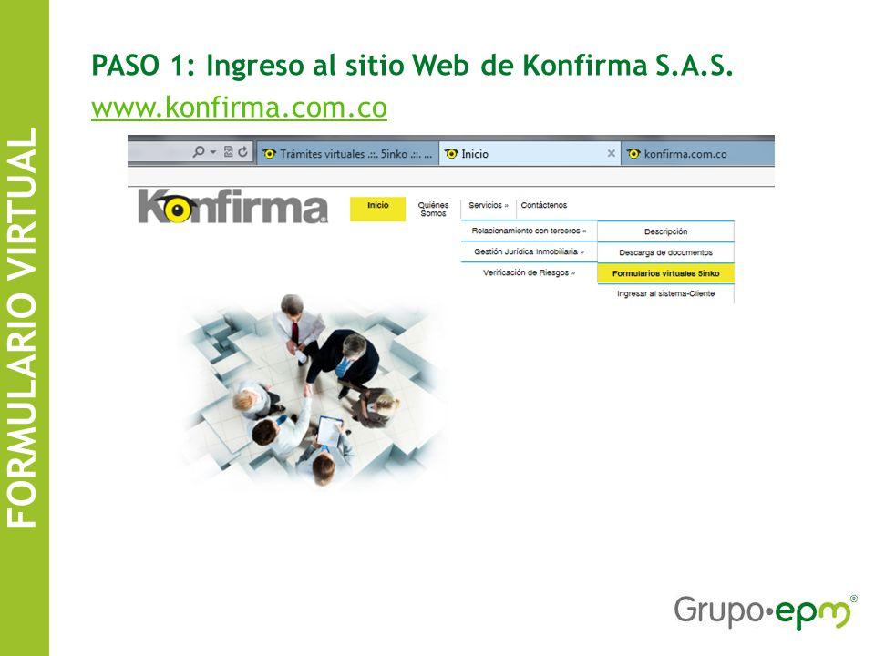 FORMULARIO VIRTUAL PASO 1: Ingreso al sitio Web de Konfirma S.A.S.
