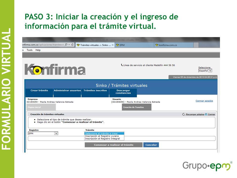 PASO 3: Iniciar la creación y el ingreso de información para el trámite virtual.