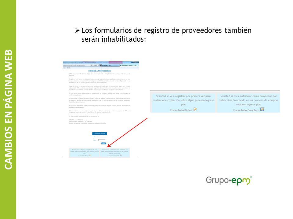 Los formularios de registro de proveedores también serán inhabilitados: