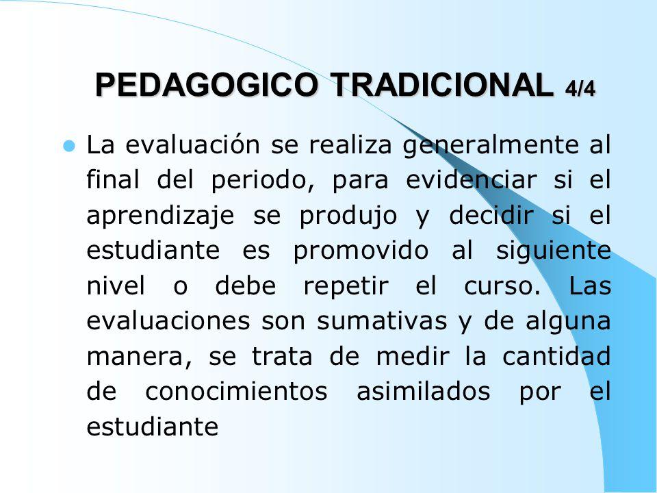 PEDAGOGICO TRADICIONAL 4/4
