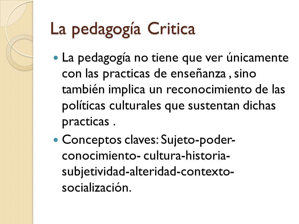 La pedagogía Critica