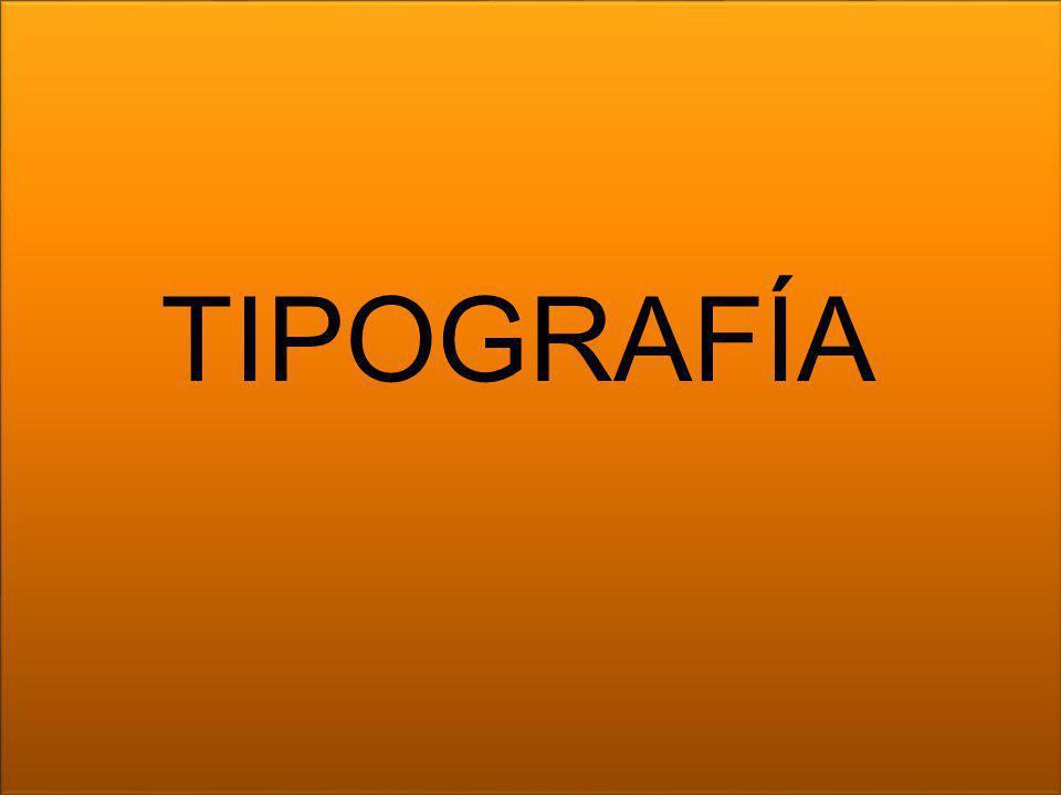 TIPOGRAFÍA TIPOGRAFÍA