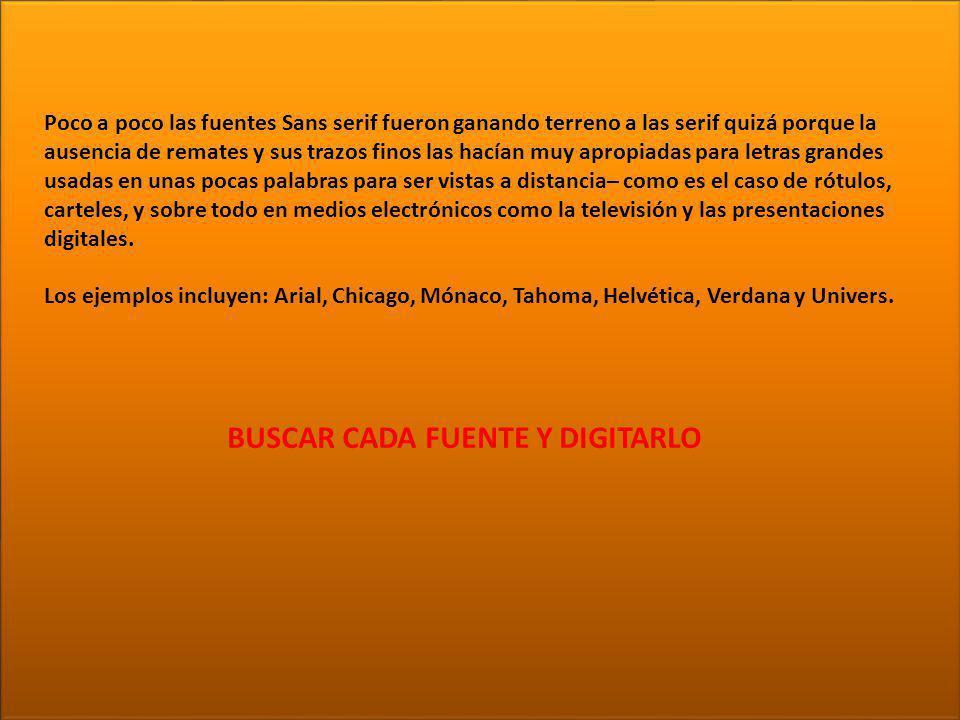 BUSCAR CADA FUENTE Y DIGITARLO