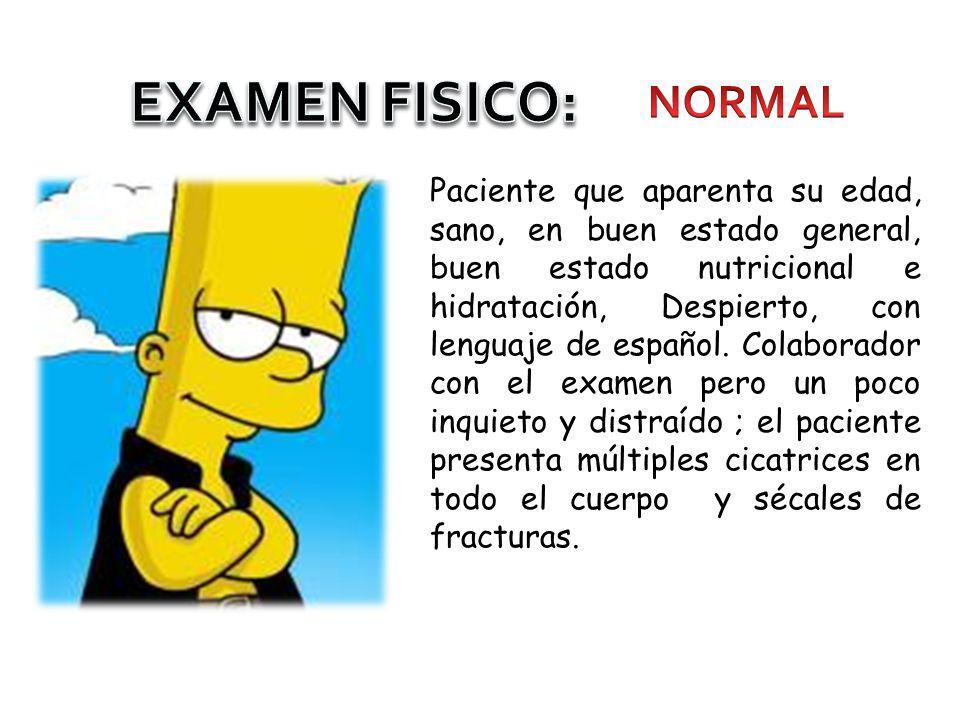 EXAMEN FISICO: NORMAL.