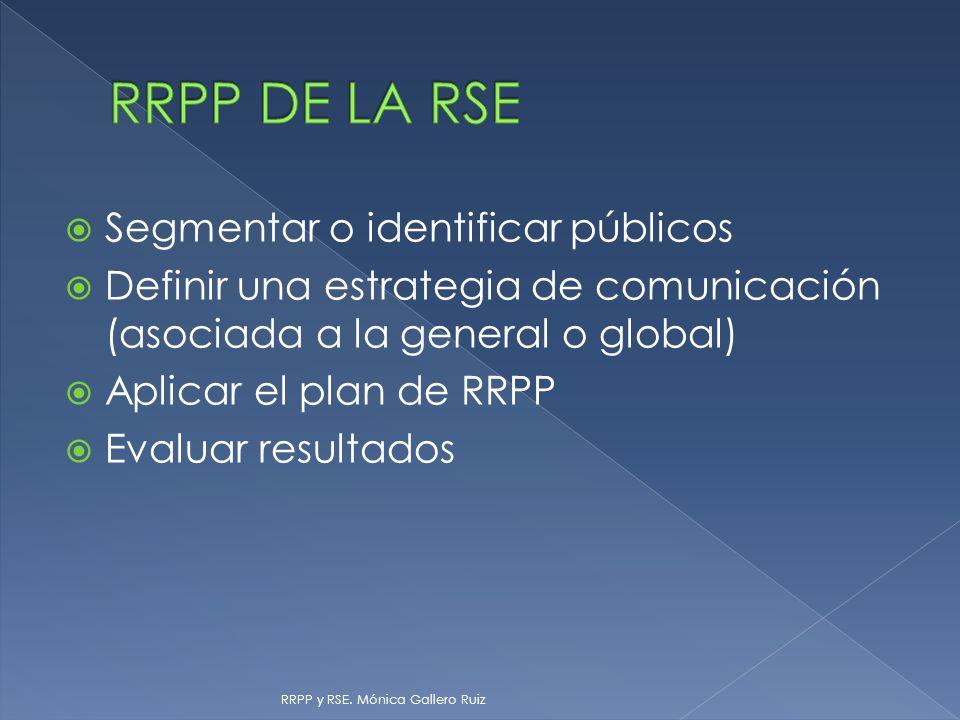 RRPP DE LA RSE Segmentar o identificar públicos