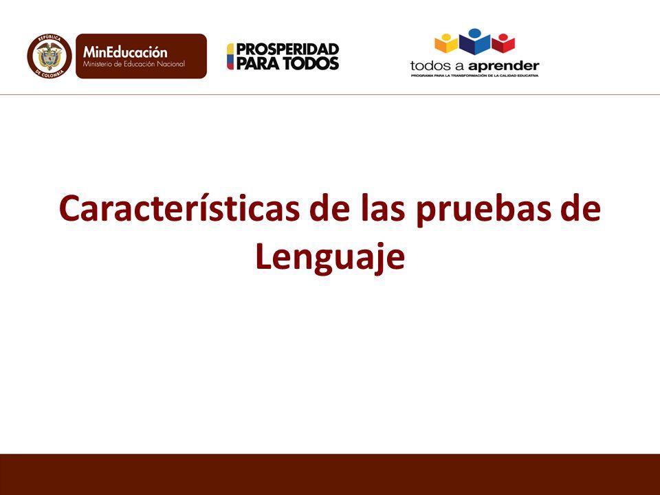 Características de las pruebas de Lenguaje