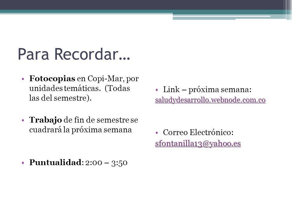 Para Recordar… Fotocopias en Copi-Mar, por unidades temáticas. (Todas las del semestre).