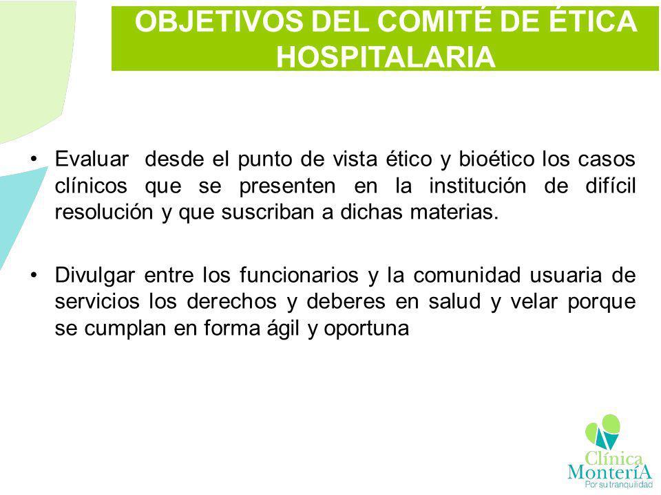 OBJETIVOS DEL COMITÉ DE ÉTICA HOSPITALARIA