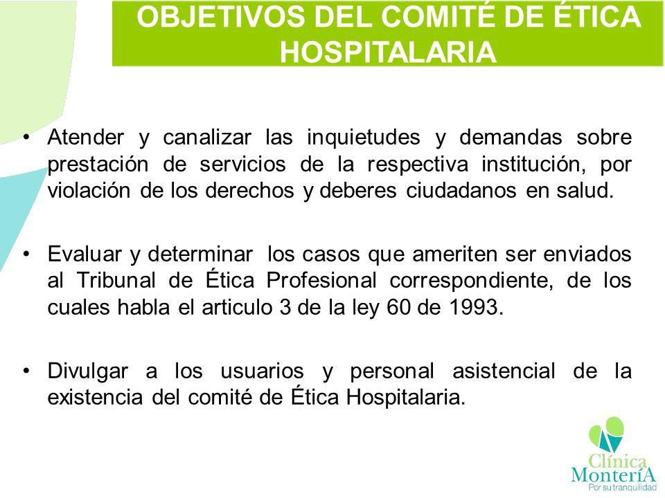 Atender y canalizar las inquietudes y demandas sobre prestación de servicios de la respectiva institución, por violación de los derechos y deberes ciudadanos en salud.