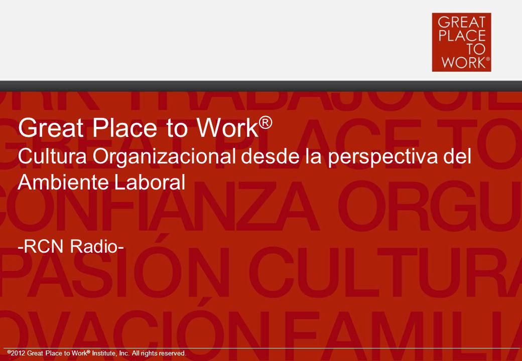 Great Place to Work® Cultura Organizacional desde la perspectiva del Ambiente Laboral -RCN Radio-