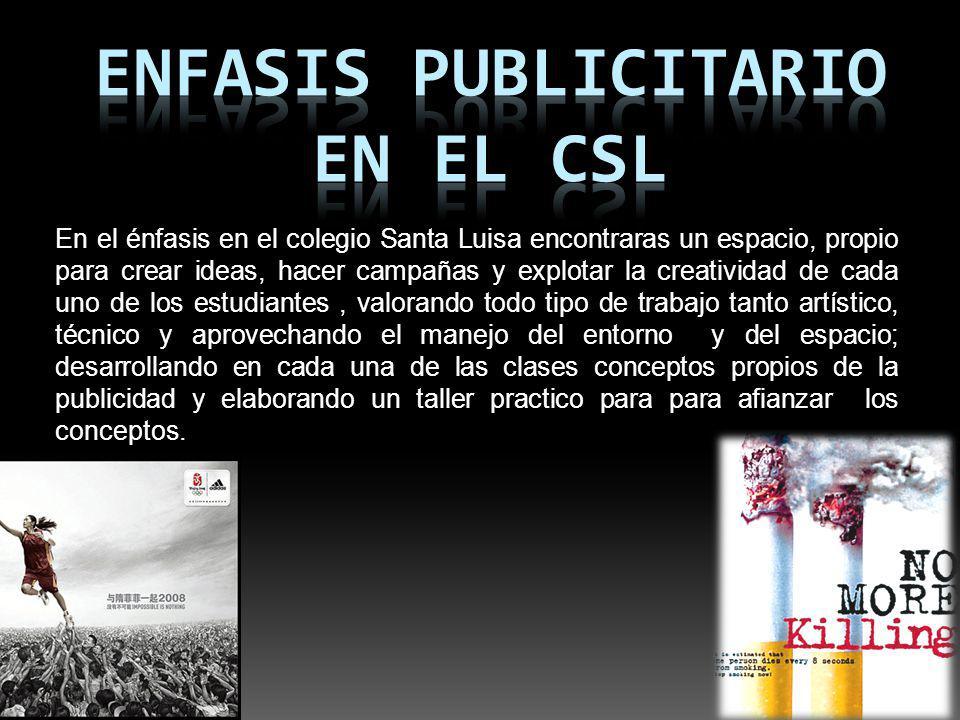 ENFASIS PUBLICITARIO en el csl