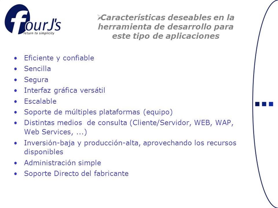 Características deseables en la herramienta de desarrollo para este tipo de aplicaciones