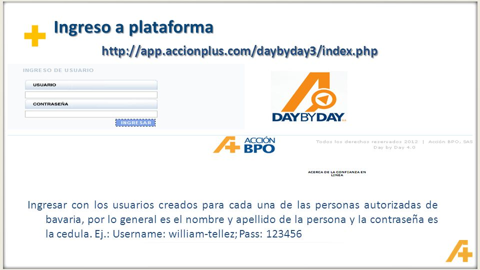 Ingreso a plataforma http://app.accionplus.com/daybyday3/index.php
