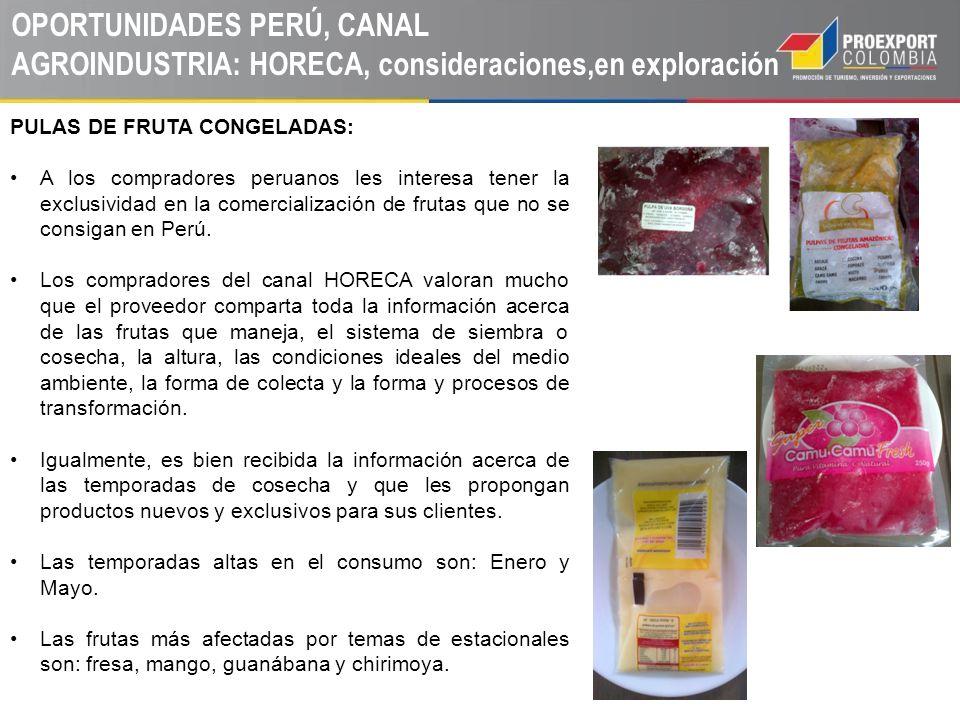 OPORTUNIDADES PERÚ, CANAL AGROINDUSTRIA: HORECA, consideraciones,en exploración