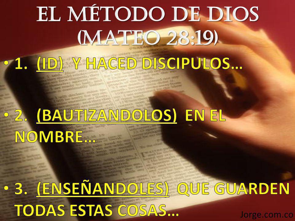 El Método de Dios (Mateo 28:19)