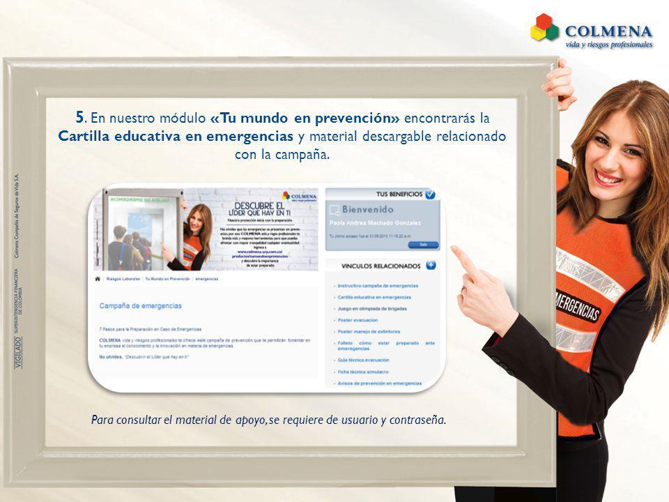 5. En nuestro módulo «Tu mundo en prevención» encontrarás la Cartilla educativa en emergencias y material descargable relacionado con la campaña.
