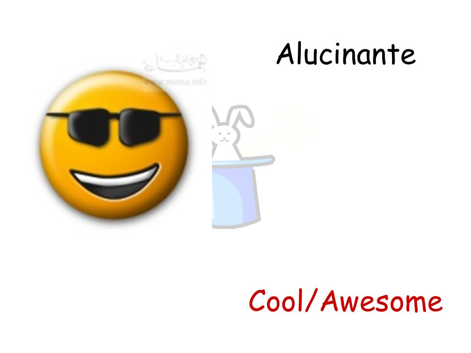 Alucinante Cool/Awesome