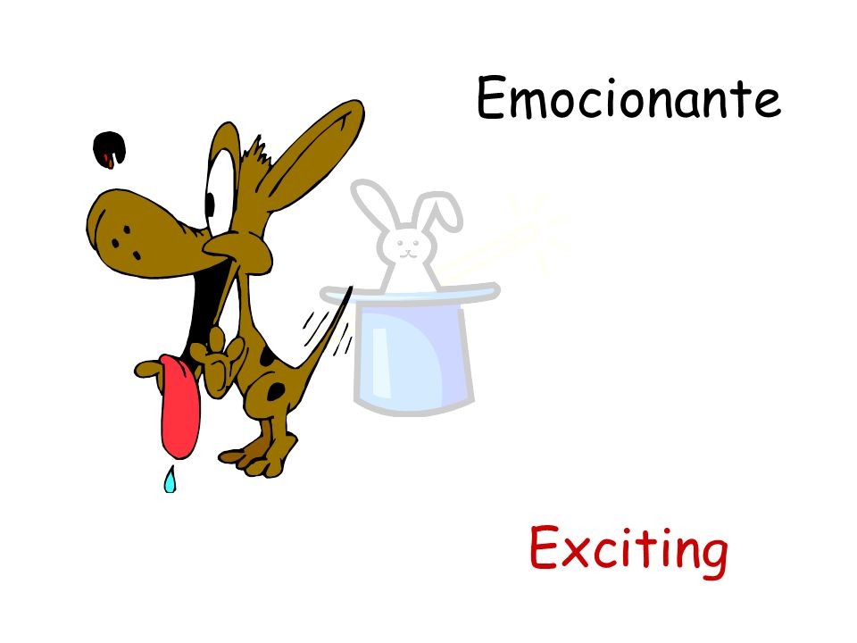 Emocionante Exciting