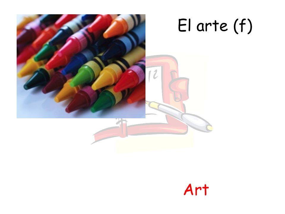 El arte (f) Art