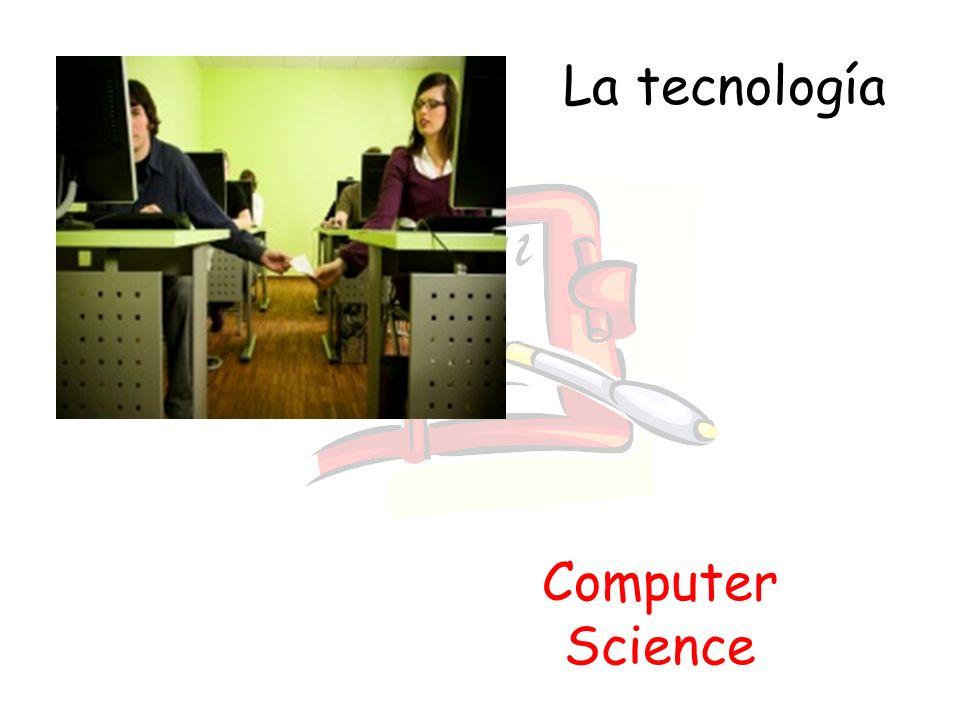 La tecnología Computer Science