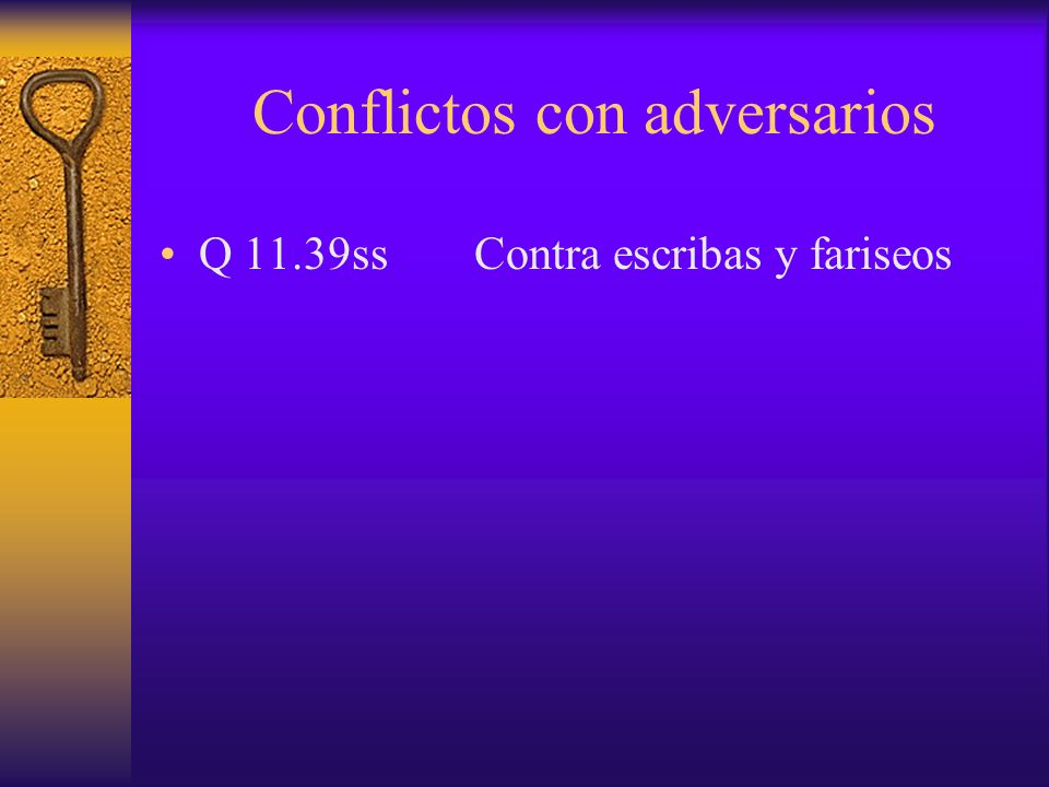 Conflictos con adversarios