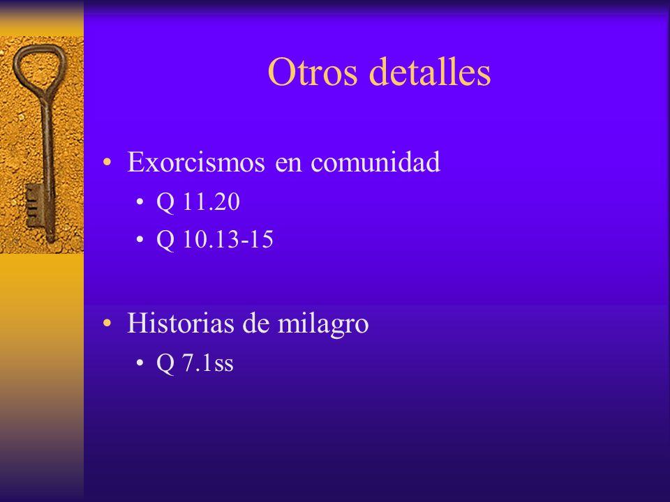 Otros detalles Exorcismos en comunidad Historias de milagro Q 11.20