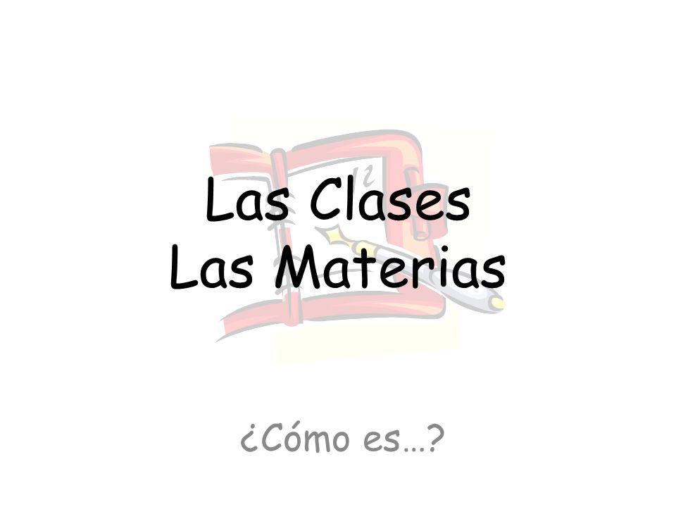 Las Clases Las Materias