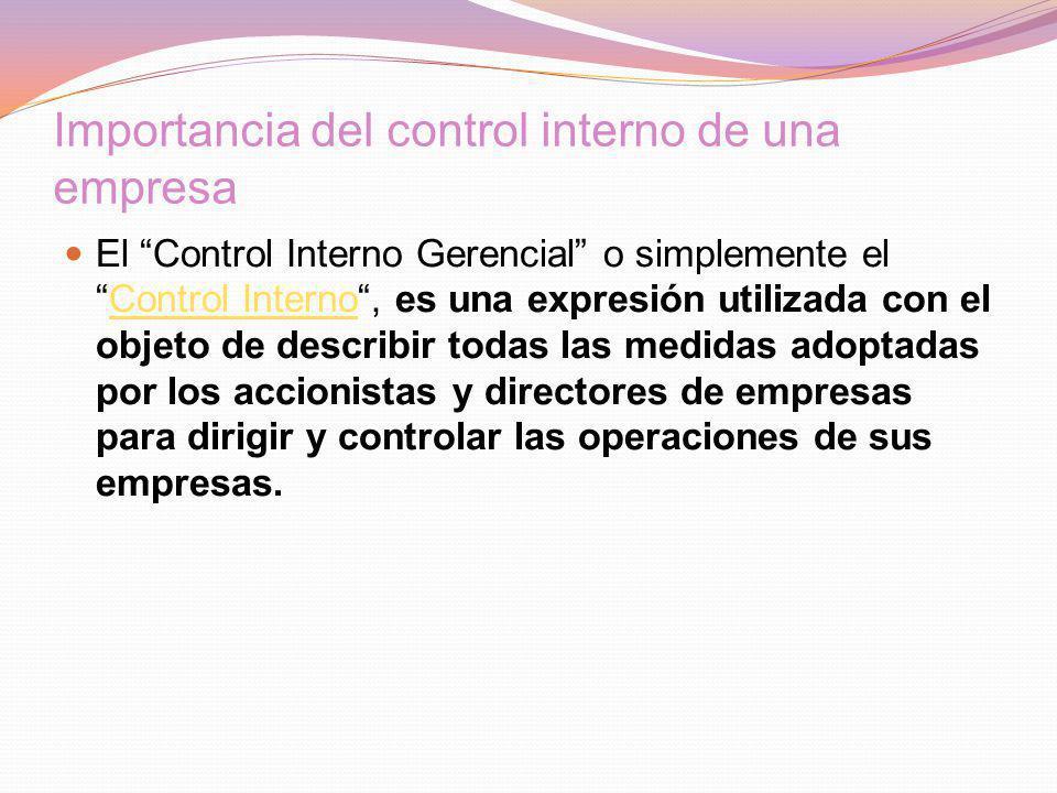 Importancia del control interno de una empresa