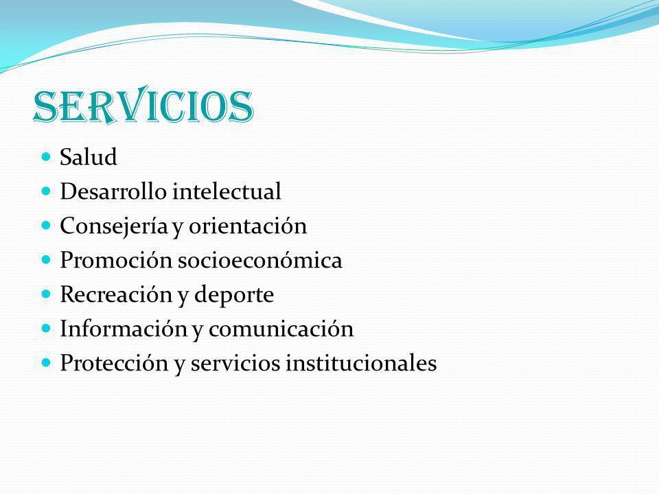 SERVICIOS Salud Desarrollo intelectual Consejería y orientación