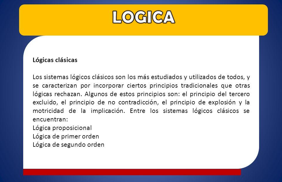 LOGICA Lógicas clásicas