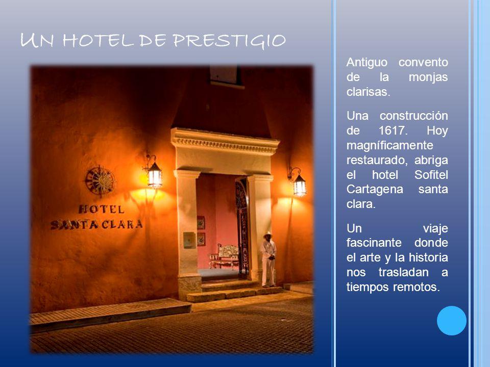 Un hotel de prestigio Antiguo convento de la monjas clarisas.