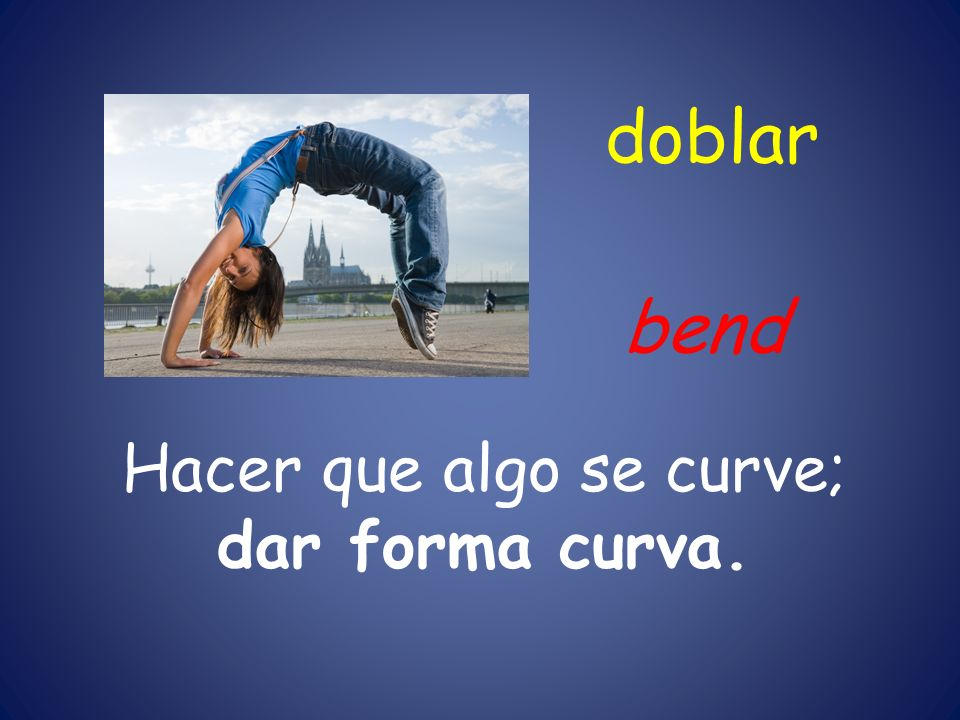 Hacer que algo se curve; dar forma curva.