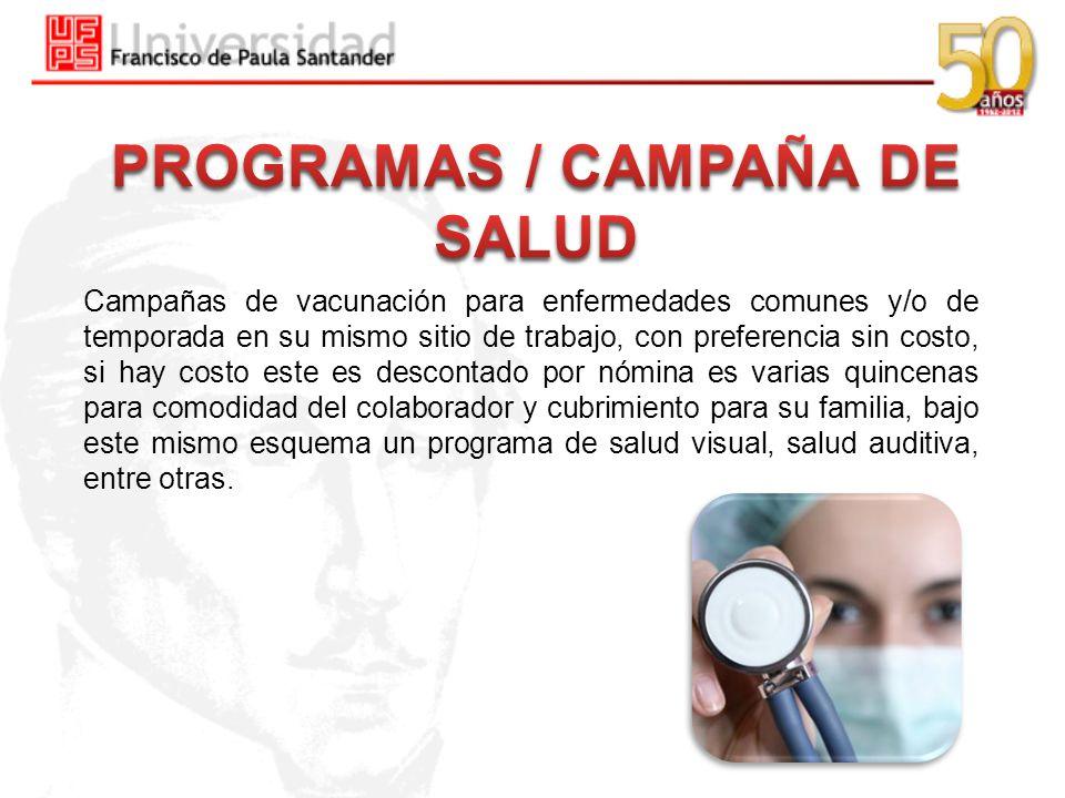 PROGRAMAS / CAMPAÑA DE SALUD