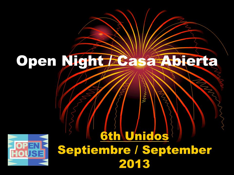 Open Night / Casa Abierta