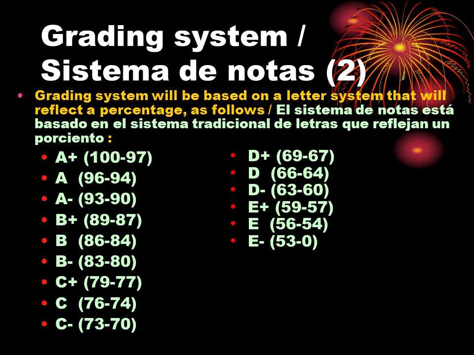 Grading system / Sistema de notas (2)