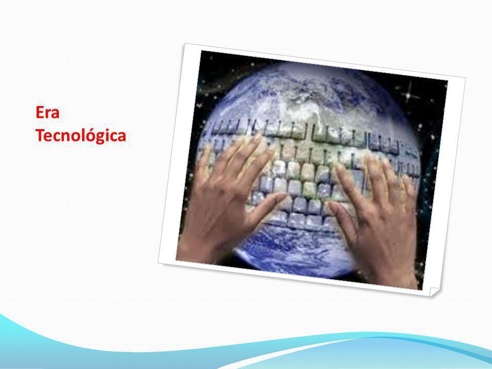 Era Tecnológica