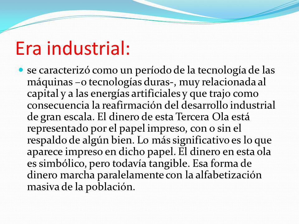 Era industrial: