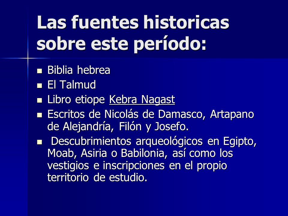 Las fuentes historicas sobre este período:
